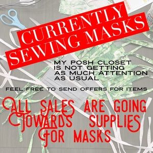 Other - Currently Sewing Masks